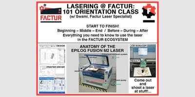 Lasering 101 - Factur Member Orientation with Swami