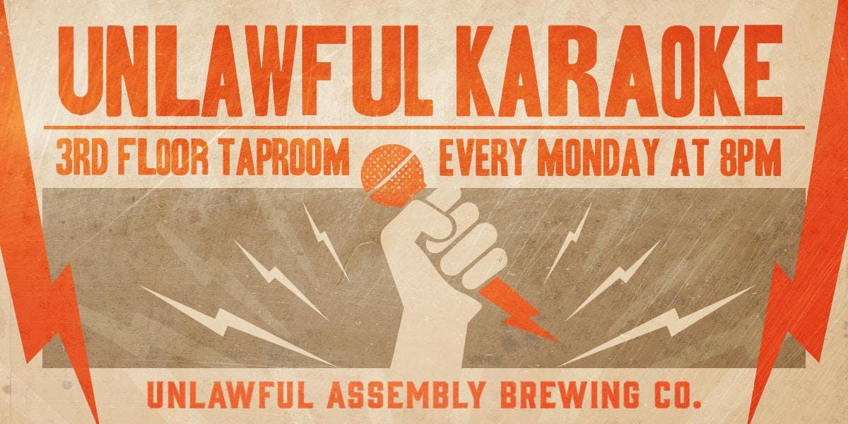 Unlawful Karaoke Mondays