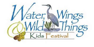 Second Grade Water, Wings and Wild Things KIDS Festival FREE BUSING (2019)
