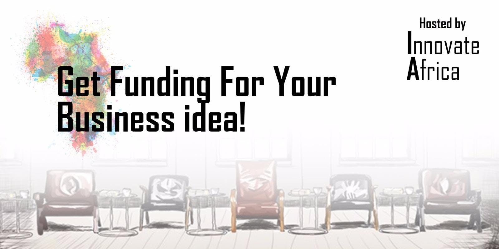 Get Funding for your Business Idea!