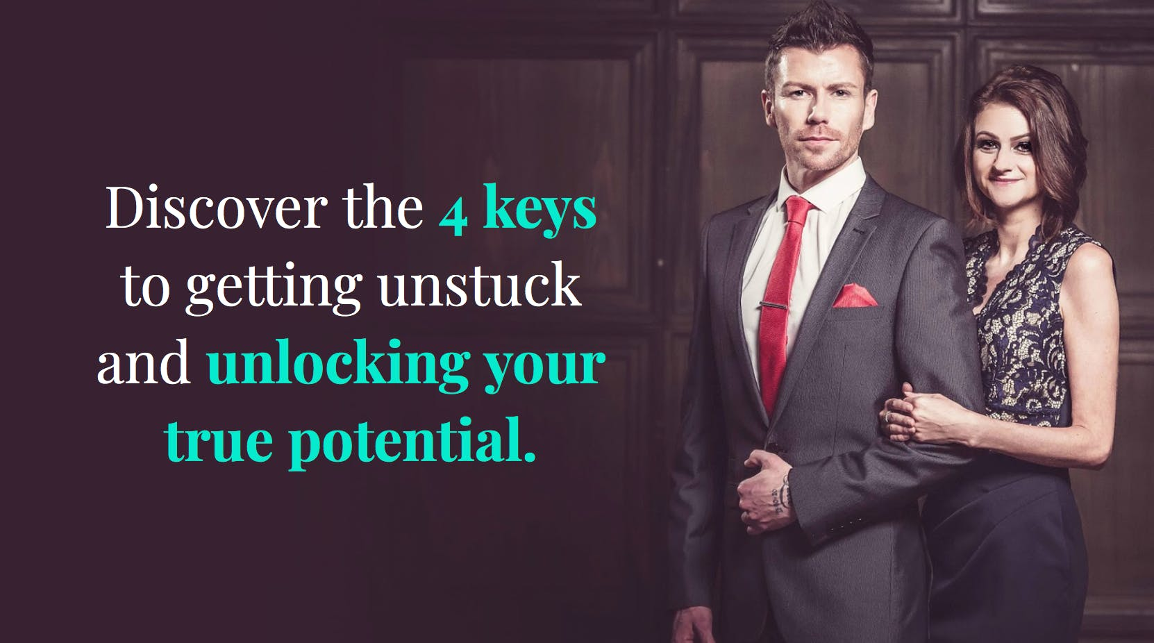 The 4 Keys To Getting Unstuck & Unlocking You