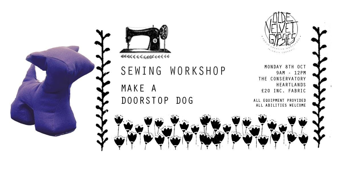 Sewing Workshop Recycled Doorstop Dog 8 Oct 2018