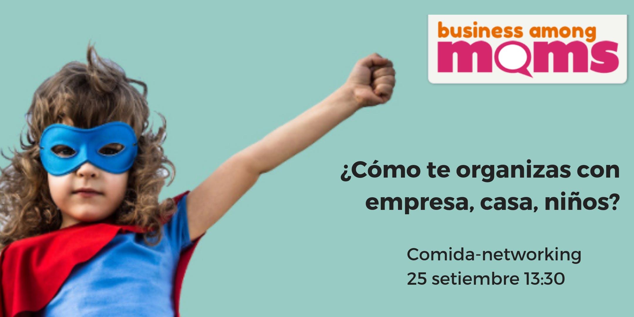 BAM Comida Networking  madres empresarias