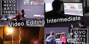 Video Editing Intermediate