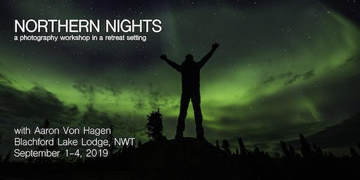 Northern Nights Photography Workshop 2019