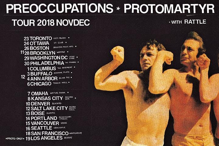 Preoccupations and Protomartyr with Rattle