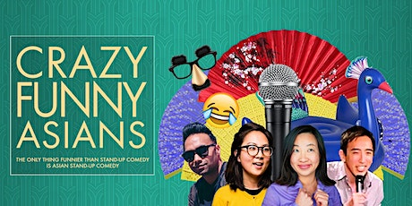 "POSTPONED: ""Crazy Funny Asians"" Comedy Show tickets"