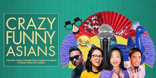 """""""Crazy Funny Asians"""" Comedy Showcase"""
