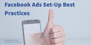 Facebook Ads Set-Up Best Practices