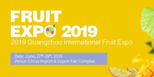 The 2nd Guangzhou International Fruit Expo 2019