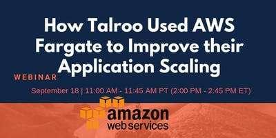 How Talroo Used AWS Fargate to Improve their Appli
