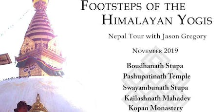 Footsteps of the Himalayan Yogis Nepal Tour 2019 with Jason Gregory tickets