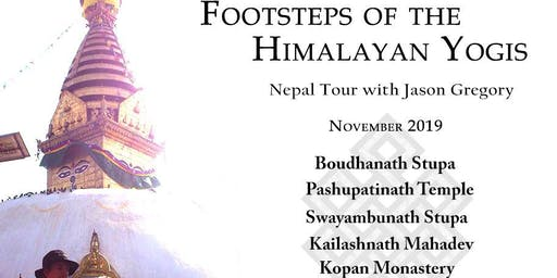 Footsteps of the Himalayan Yogis Nepal Tour 2019 with Jason Gregory