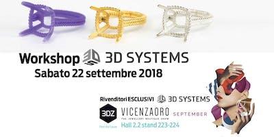 Workshop 3DZ a VicenzaOro: 3D Systems per la gioielleria