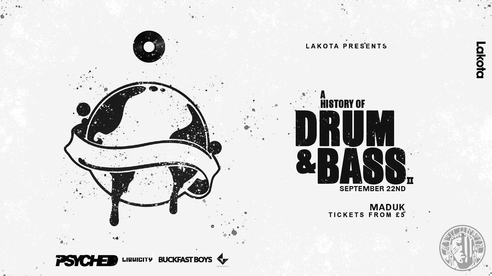 History of Drum & Bass // £1 entry // MADUK (