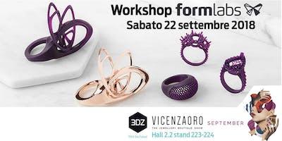 Workshop 3DZ a VicenzaOro: Crea, stampa e fondi con Formlabs