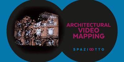 ARCHITECTURAL VIDEO MAPPING