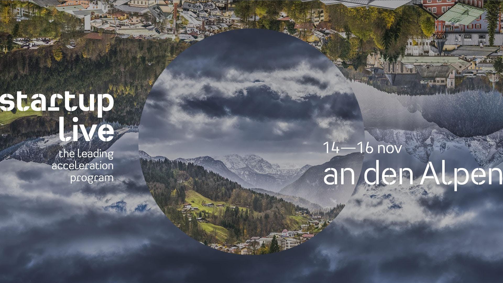 Startup Live an den Alpen