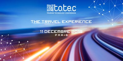 """TOTEC 2018 - \""""The Travel Experience\"""""""