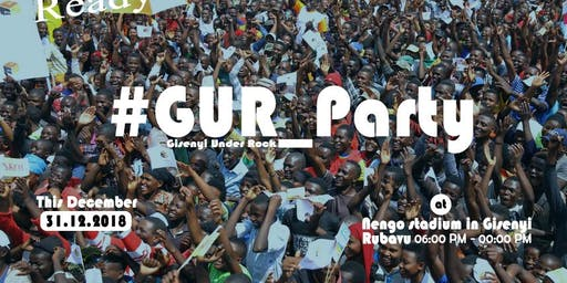 GUR PARTY - Gisenyi Under Rock Party