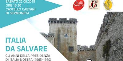 """Presentazione """"Italia da Salvare"""" di Giorgio Bassani"""
