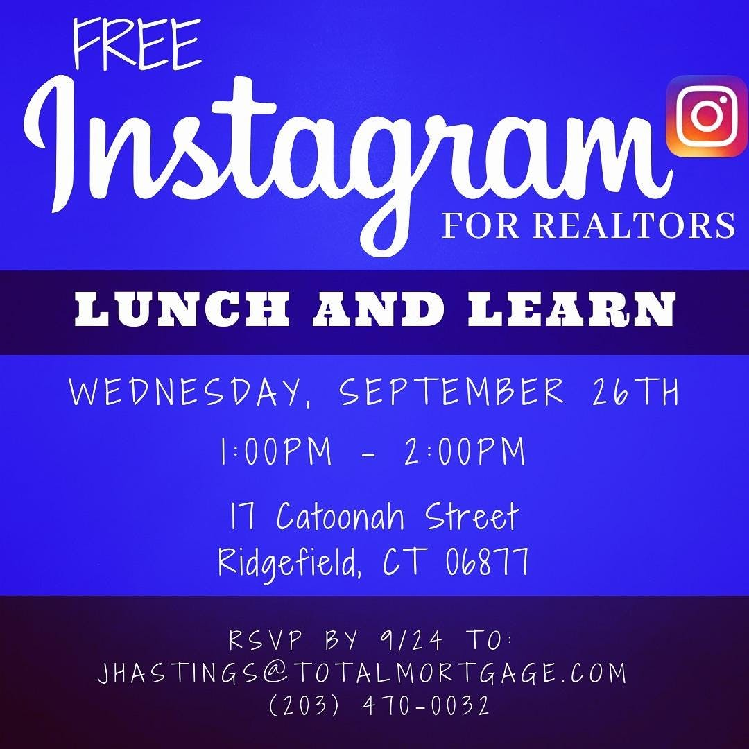 Instagram For Realtors : Lunch and Learn