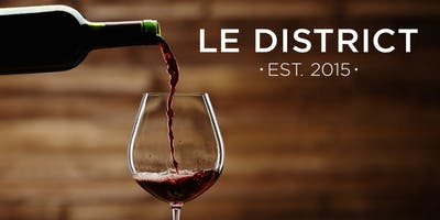 Wine Tasting at Le District - Red Bordeaux, Rhone, and France