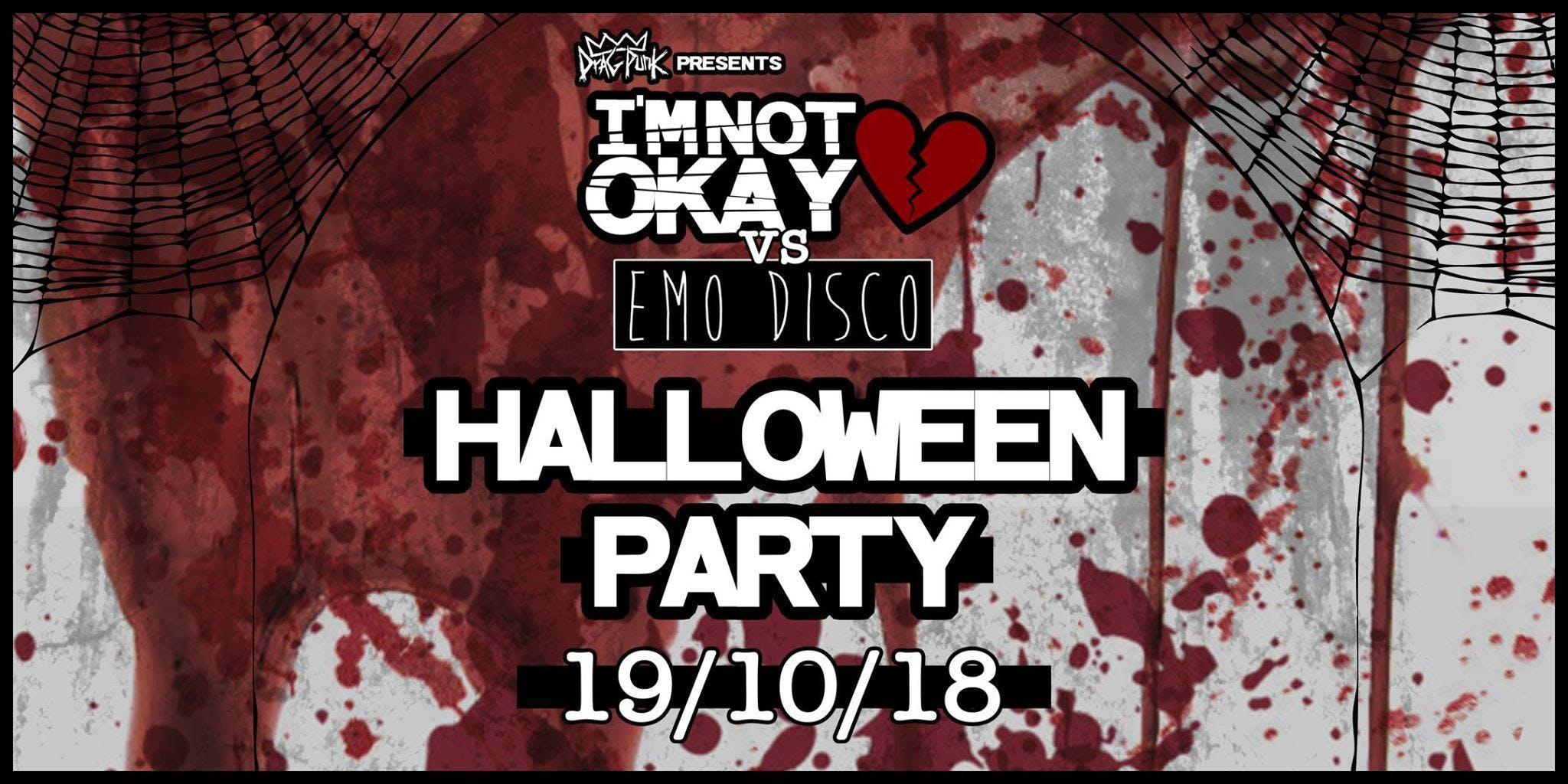 Dragpunk Presents: I'M NOT OKAY vs EMO DISCO