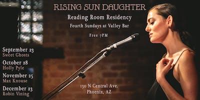 Rising Sun Daughter ✹ Reading Room Residency