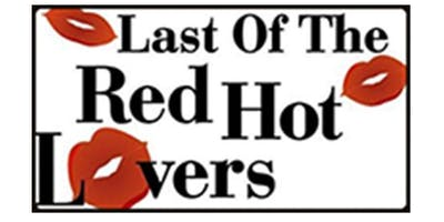 Curtain Call Playhouse: Last of the Red Hot Lovers (Dinner & Show)