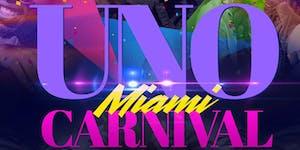 """Uno 'Miami"""" Carnival"""