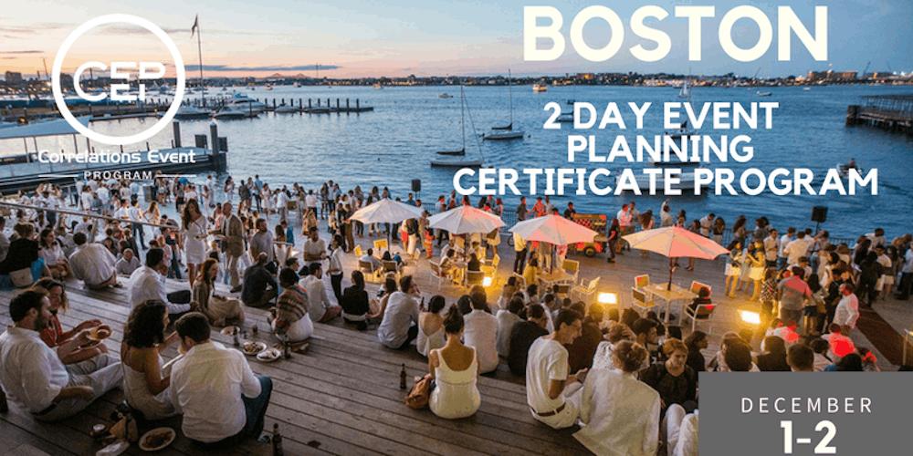 2 Day Boston Event Planning Certificate Program December 1-2, 2018 ...