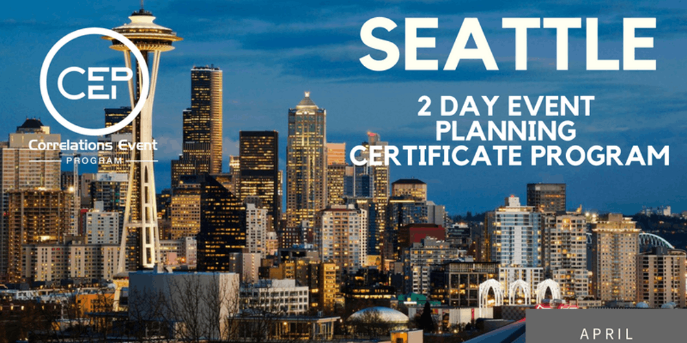 2 Day Seattle Event Planning Certificate Program April 13 14 2019