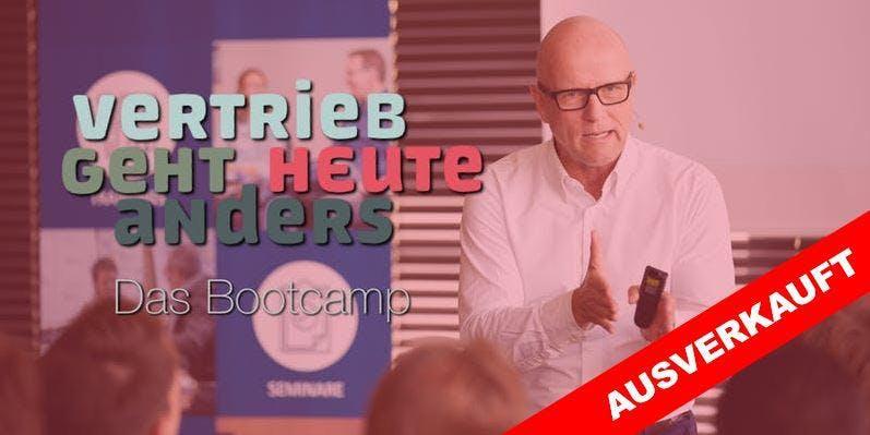 VERTRIEB GEHT HEUTE ANDERS – Das Bootcamp