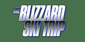 BLIZZARD SKI TRIP 2019 February 22 - 24 with Rick Ross