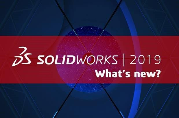 SOLIDWORKS 2019 | What's new? | Madrid
