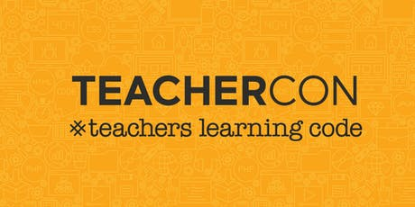Teachers Learning Code: TeacherCon - Moncton tickets