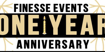Finesse Events 1YR ANNIVERSARY