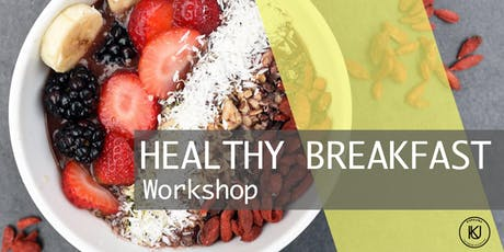 Healthy Breakfast Workshop Tickets