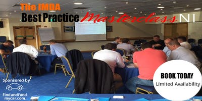 The IMDA Best Practice Masterclass 'NI' sponsored by findandfundmycar.com