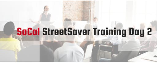 2019 Fall SoCal StreetSaver Training Day 2