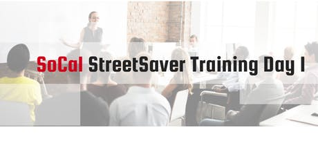2019 Fall SoCal StreetSaver Training Day 1 tickets