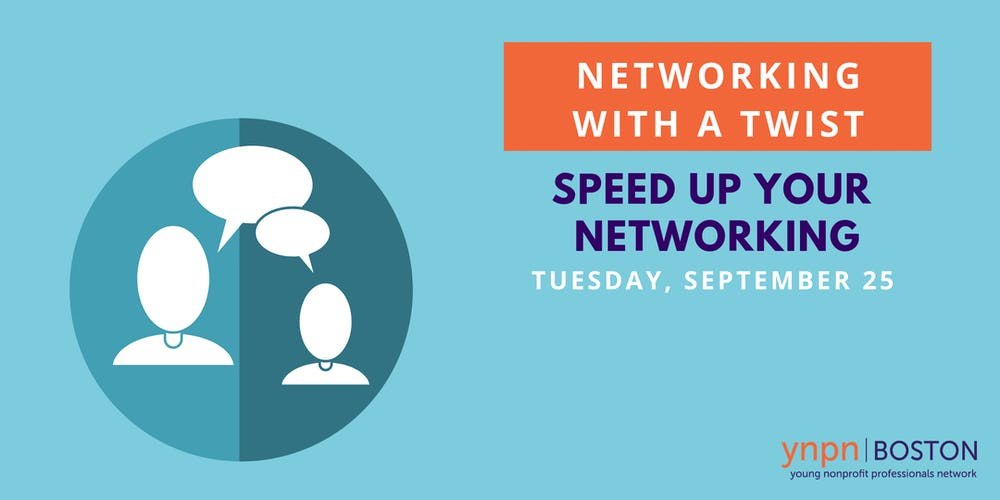 Networking With a Twist: Speed Up Your Networking Tickets, Tue, Sep ...