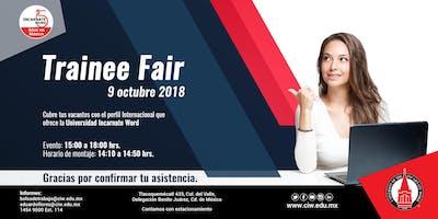 Feria de Trainees Incarnate Word 2018