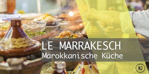 LE MARRAKESCH - Marokkanische Küche