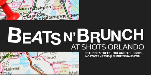 Beats N' Brunch @ SHOTS Orlando