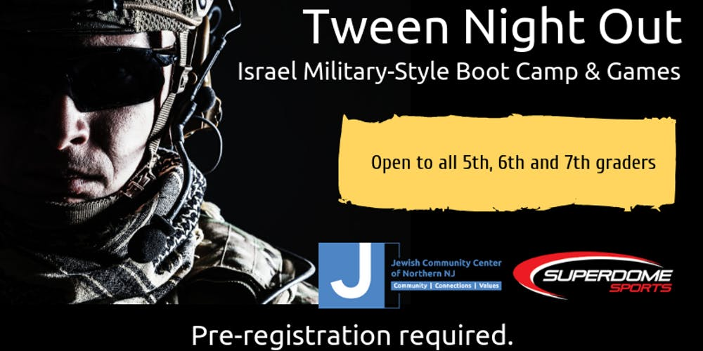 Tween Night Out: Israel Military-Style Boot Camp & Games