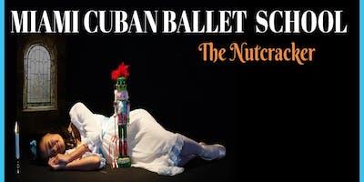 "\""The Nutcracker""  presented by Miami Cuban Ballet School"