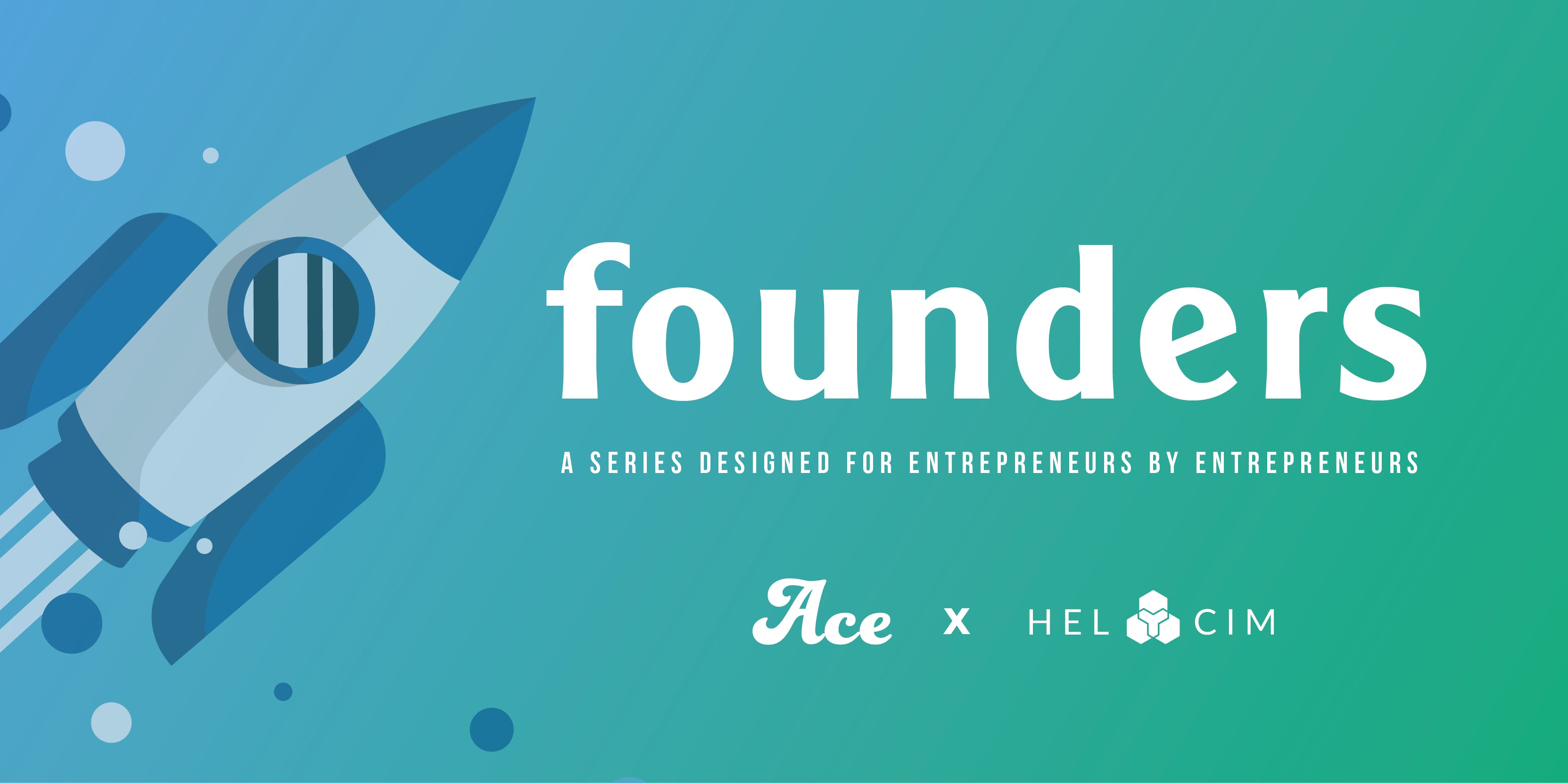 Founders Calgary Vol. 03: Financing your Busi