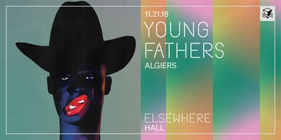 Young Fathers @ Elsewhere (Hall)